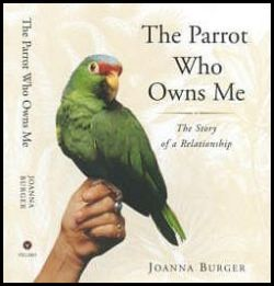 Book Cover of The Parrot Who Owns Me, by Joanna Burger